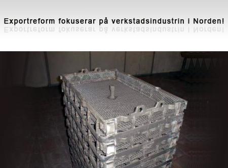 Exportreform, verktyg och industriugnar