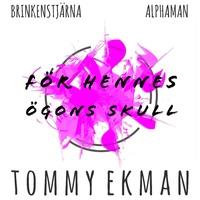0rig Omlsag Brinkenstjarna-Alphaman - Tommy Ekman For Hennes Ogosn Skull .190917